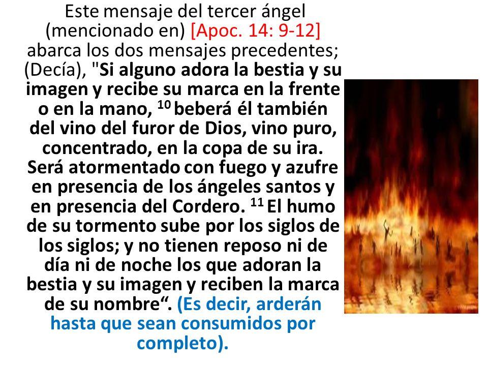 Este mensaje del tercer ángel (mencionado en) [Apoc